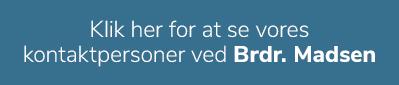Blå tekstboks-kontaktpersoner hos Brdr. Madsen